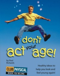 Club Physical don't act your age ebook