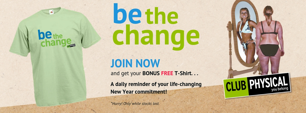 Club Physical Be The Change Membership offer